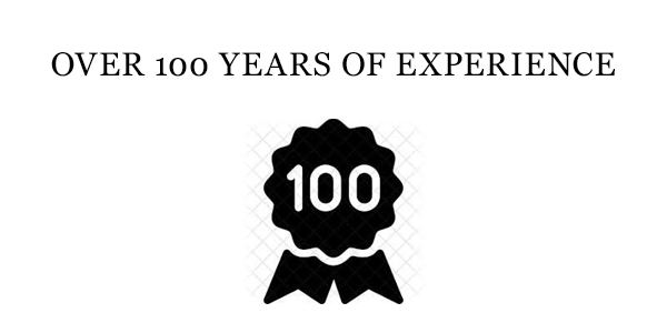 Over 100 Years Of Experience